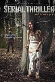 Serial Thriller: Angel of Decay (2015) TV Mini-Series