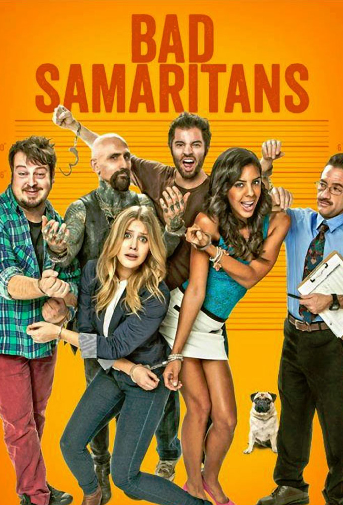 Bad Samaritans (2013) Tv Series