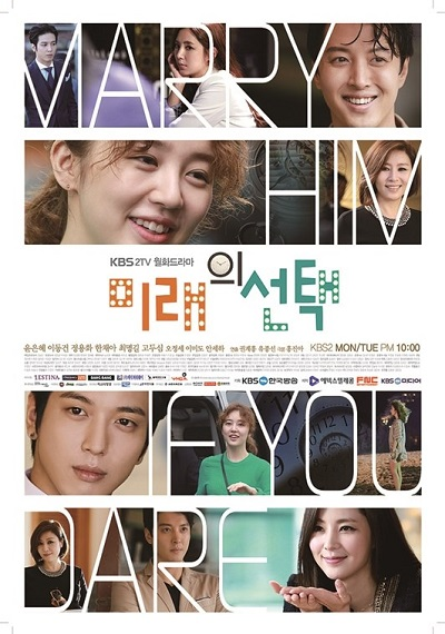 Marry Him If You Dare (2013) Tv series