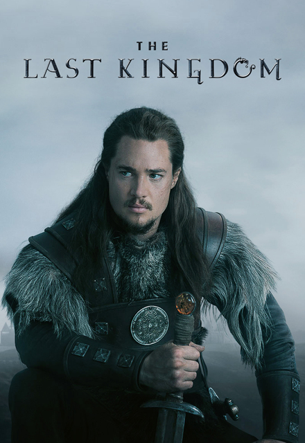 The Last Kingdom (2015–2017) TV Series