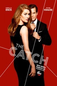 The Catch (2016–2017)  TV Series