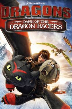 Dragons- Dawn of the Dragon Racers 2014