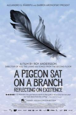 A Pigeon Sat on a Branch Reflecting on Existence 2014