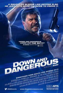 Down and Dangerous 2013