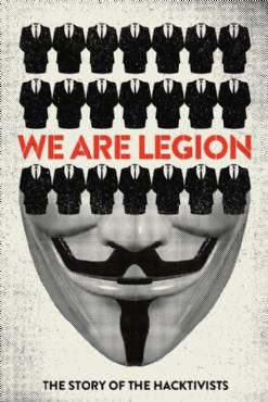 We Are Legion: The Story of the Hacktivists 2012