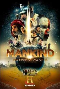 Mankind the Story of All of Us 2012