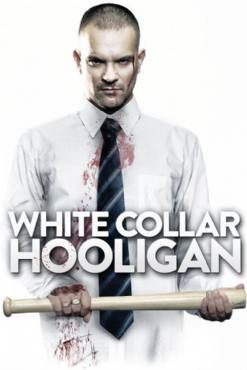The Rise and Fall of a White Collar Hooligan 2012
