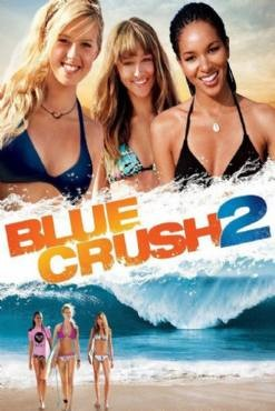 Blue Crush 2 2011