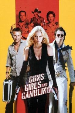 Guns, Girls and Gambling 2012
