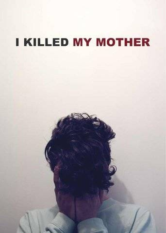 I Killed My Mother 2009