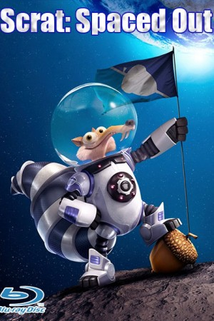 Scrat: Spaced Out (2016)  Short