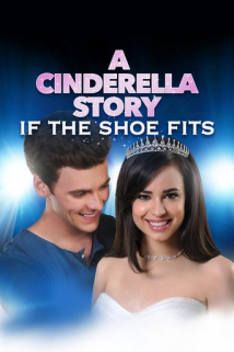 A Cinderella Story: If the Shoe Fits (2016)