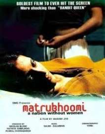 Matrubhoomi: A Nation Without Women (2003)