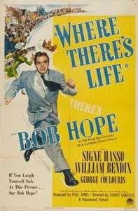 Where There's Life (1947)