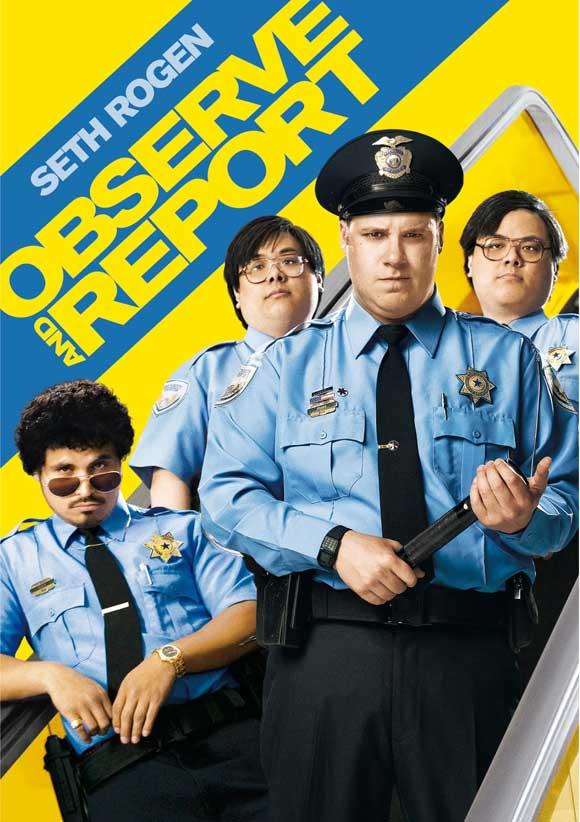 Observe and Report (2009)