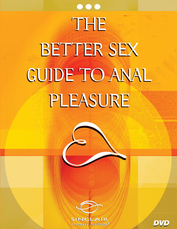 Πρωκτική Ηδονή / The Better Sex Guide to Anal Pleasure