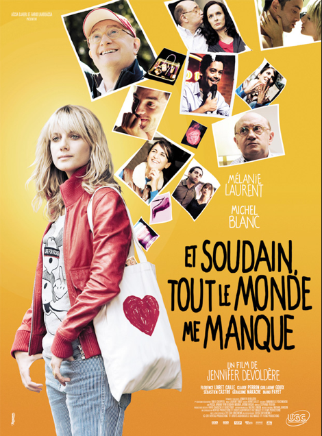Ξαφνικά Όλοι μου Λείπουν  / The Day I Saw Your Heart / Et soudain tout le monde me manque (2011)
