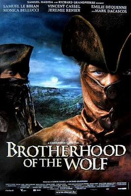 Η Αδελφότητα των Λύκων / Brotherhood of the Wolf / Le pacte des loups (2001)