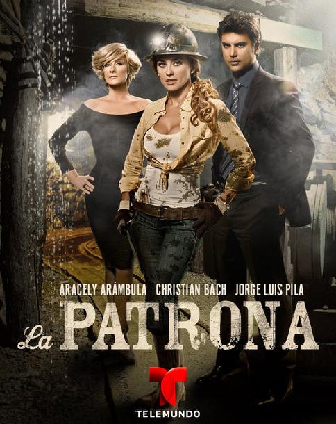La Patrona (2013) 1ος Κύκλος