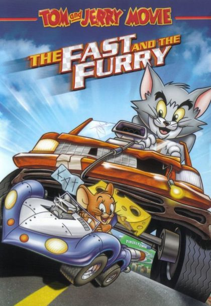 Τομ και Τζέρυ / Tom and Jerry: The Fast and the Furry (2005)