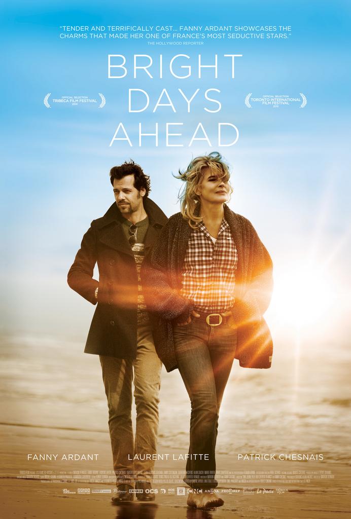 Bright Days Ahead / Les beaux jours (2013)