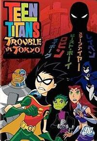 Teen Titans Trouble in Tokyo  (2006)