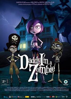 Daddy I'm A Zombie / Papá, soy una zombi (2011)