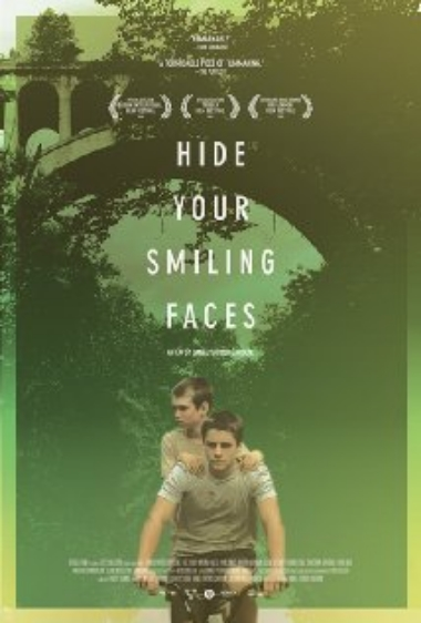 Hide Your Smiling Faces (2013)