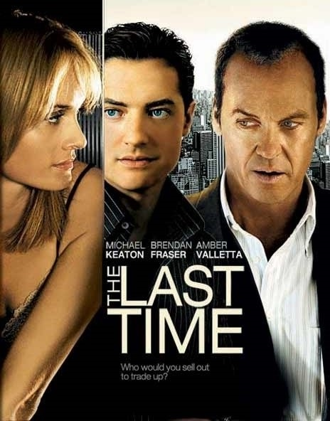 The Last Time (2006)
