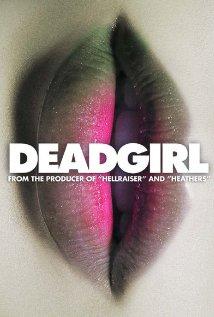 Deadgirl / Νεκρό Κορίτσι (2008)