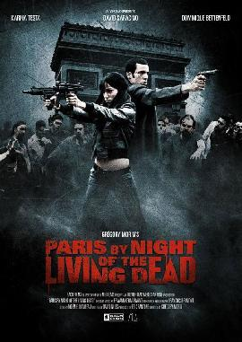 Paris By Night Of The Living Dead  (2010) Short