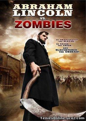 Abraham Lincoln Vs Zombies (2012)