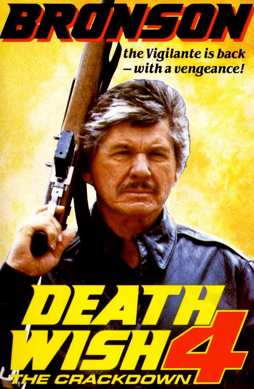 Death Wish 4 The Crackdown (1987)