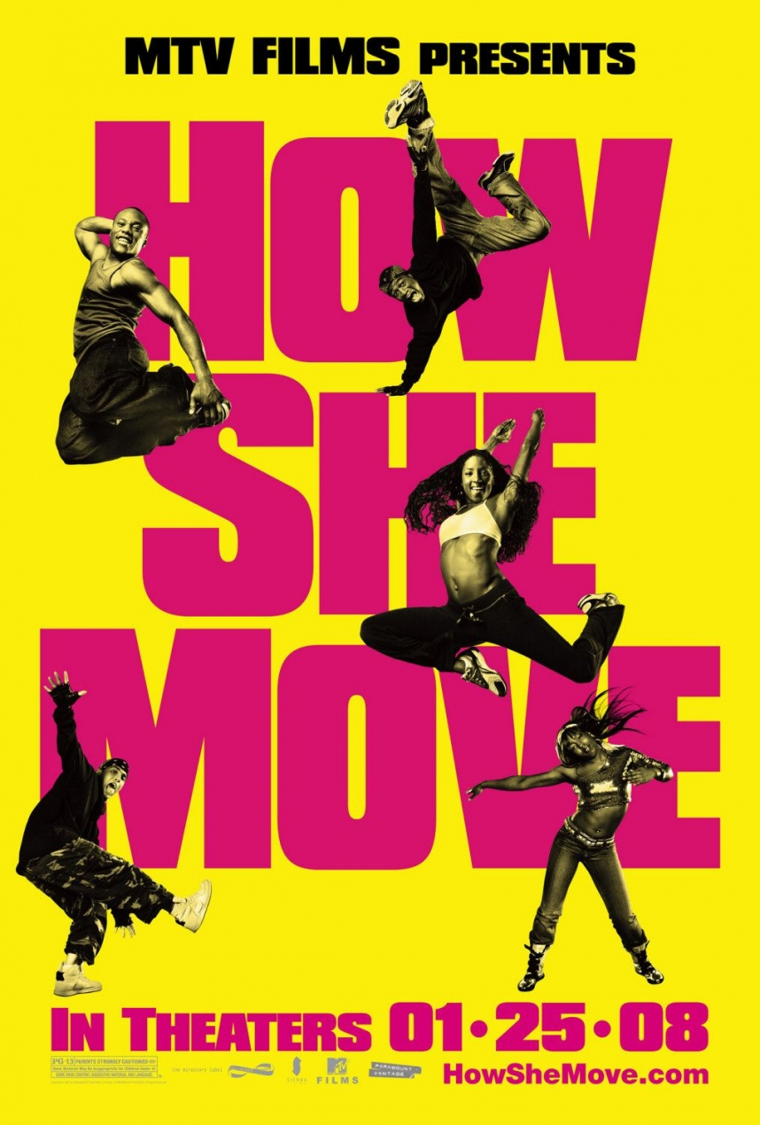 How She Move / Στον παλμό των ονείρων (2007)