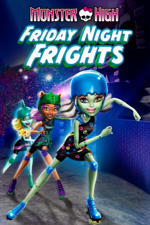 Monster High: Friday Night Fright  (2013)