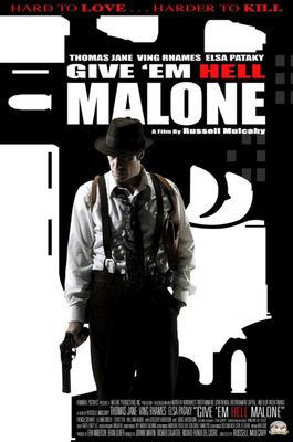 Give Em Hell Malone (2009)