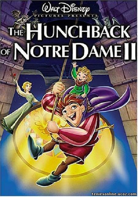 The Hunchback Of Notre Dame II - Η Παναγία των Παρισίων 2 (2002)