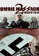 Zombie Massacre 2: Reich the Dead (2015)