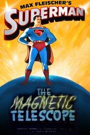 The Magnetic Telescope / Σούπερμαν, το μαγνητικό τηλεσκόπιο (1942)