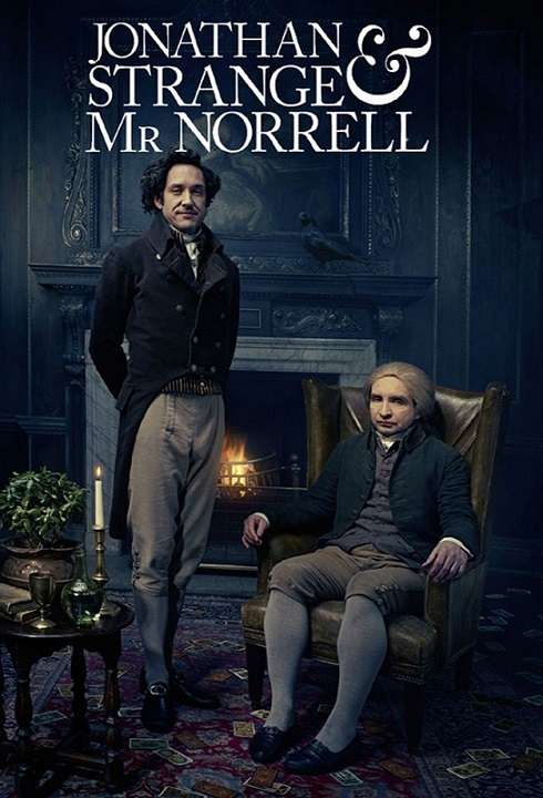 Jonathan Strange and Mr Norrell (2015) TV Series